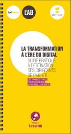 Guide de la Transformation à l'ère du digital en partenariat avec Bpifrance le Lab